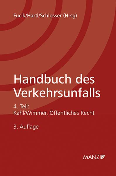 Handbuch des Verkehrsunfalls / Teil 4 - Verwaltungsrecht - Coverbild