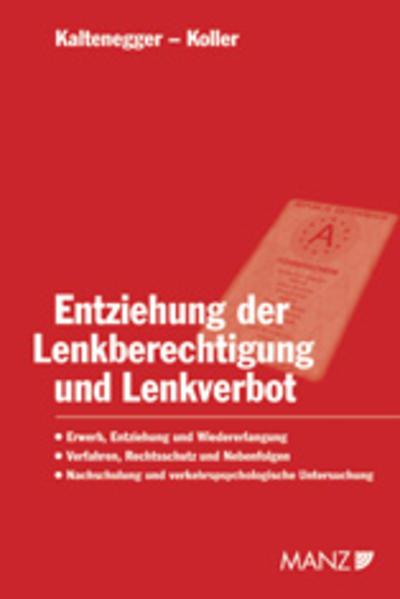 Entziehung der Lenkberechtigung und Lenkverbot - Coverbild
