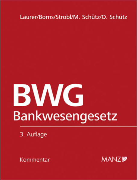 Kommentar zum Bankwesengesetz - BWG - Coverbild