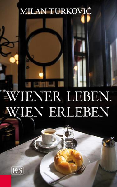 Wiener Leben. Wien erleben - Coverbild