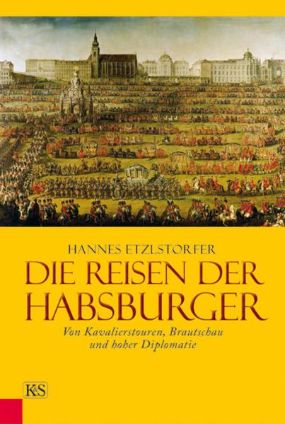 Die Reisen der Habsburger - Coverbild