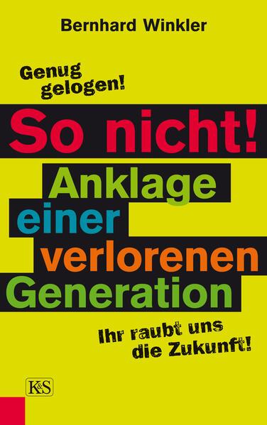 So nicht! Anklage einer verlorenen Generation - Coverbild