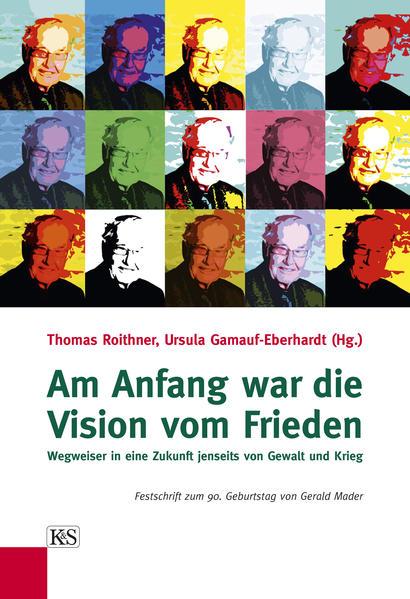 Am Anfang war die Vision vom Frieden - Coverbild