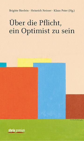 Über die Pflicht, ein Optimist zu sein - Coverbild