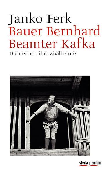 Bauer Bernhard. Beamter Kafka - Coverbild