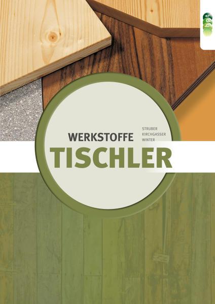 Tischler - Werkstoffe neu