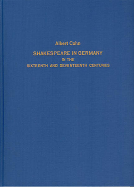 Shakespeare in Germany in the sixteenth and seventeenth centuries - Coverbild