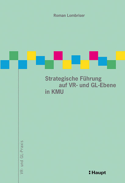 Strategische Führung auf VR- und GL-Ebene in KMU - Coverbild