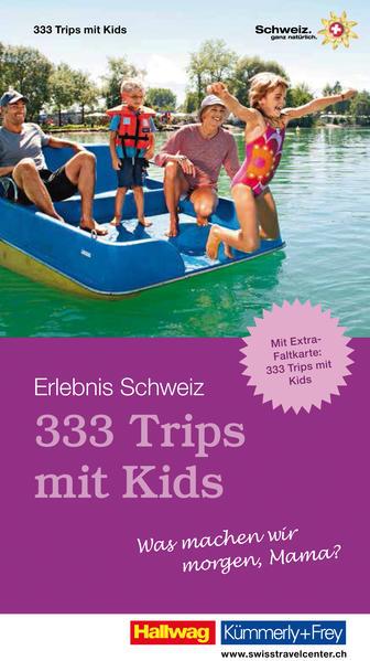 333 Trips mit Kids - Was machen wir morgen, Mama? - Coverbild