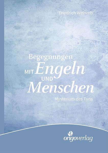 Begegnungen mit Engeln und Menschen - Coverbild
