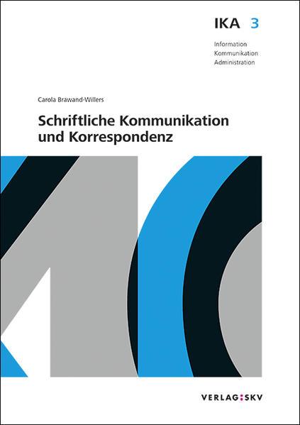 IKA 3: Schriftliche Kommunikation und Korrespondenz, Bundle ohne Lösungen - Coverbild