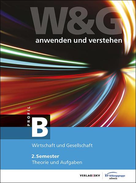 W&G - anwenden und verstehen / W&G - anwenden und verstehen, B-Profil, 2. Semester, Bundle mit digitalen Lösungen - Coverbild