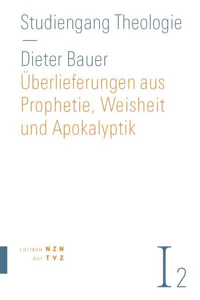 Überlieferungen aus Prophetie, Weisheit und Apokalyptik - Coverbild