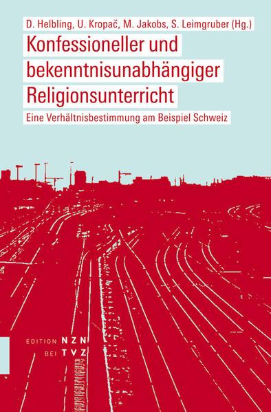 Konfessioneller und bekenntnisunabhängiger Religionsunterricht - Coverbild