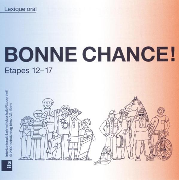 BONNE CHANCE! 1 + 2, Etapes 12 - 17 - Coverbild