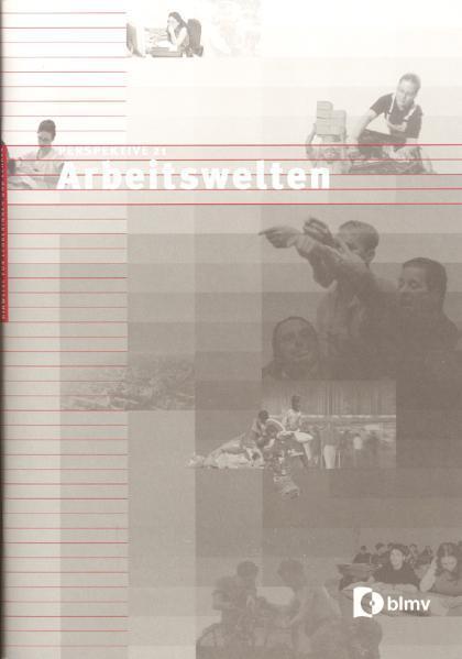 Perspektive 21: Arbeitswelten - Coverbild