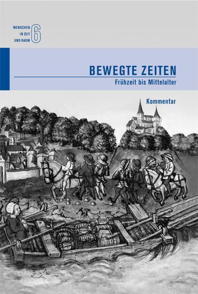 Menschen in Zeit und Raum 6: Bewegte Zeiten - Coverbild