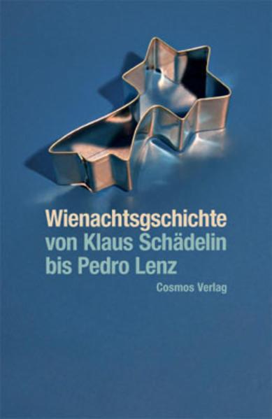Wienachtsgschichte - von Klaus Schädelin bis Pedro Lenz - Coverbild