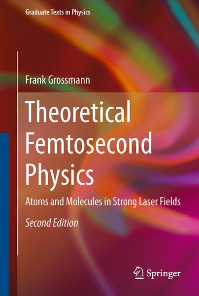 Theoretical Femtosecond Physics - Coverbild