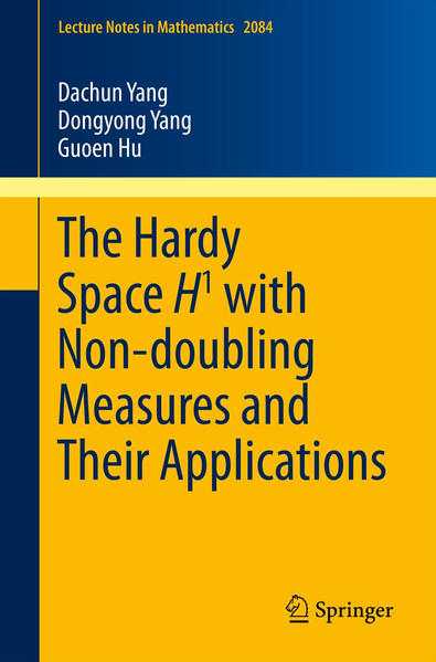 The Hardy Space H1 with Non-doubling Measures and Their Applications - Coverbild