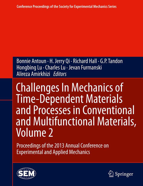 Challenges In Mechanics of Time-Dependent Materials and Processes in Conventional and Multifunctional Materials, Volume 2 - Coverbild
