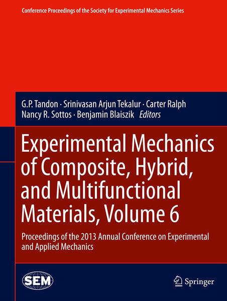Experimental Mechanics of Composite, Hybrid, and Multifunctional Materials, Volume 6 - Coverbild