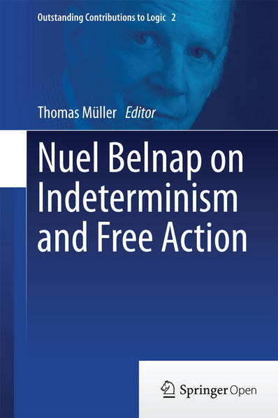 Nuel Belnap on Indeterminism and Free Action - Coverbild