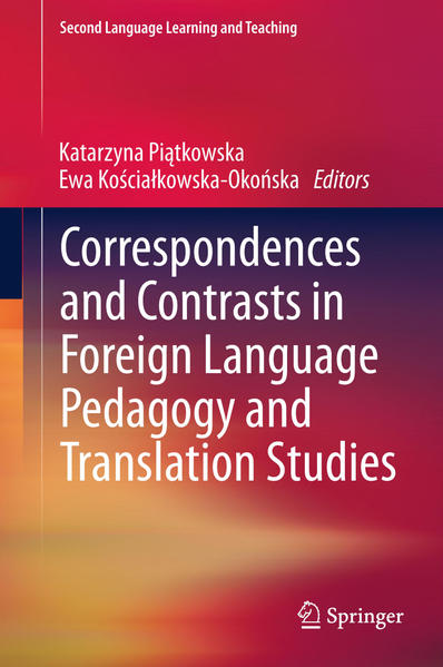 Correspondences and Contrasts in Foreign Language Pedagogy and Translation Studies - Coverbild
