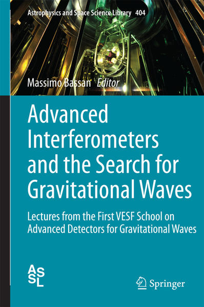 Advanced Interferometers and the Search for Gravitational Waves - Coverbild