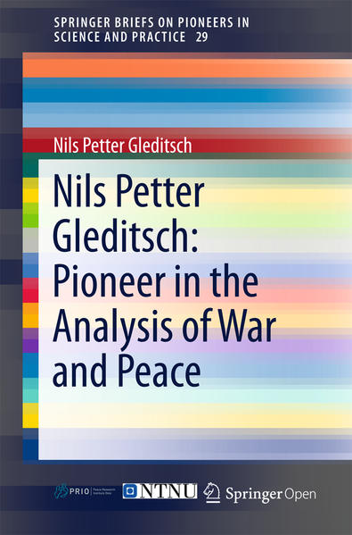 Nils Petter Gleditsch: Pioneer in the Analysis of War and Peace - Coverbild