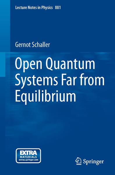 Open Quantum Systems Far from Equilibrium - Coverbild