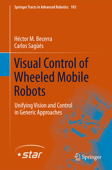 Visual Control of Wheeled Mobile Robots - Coverbild