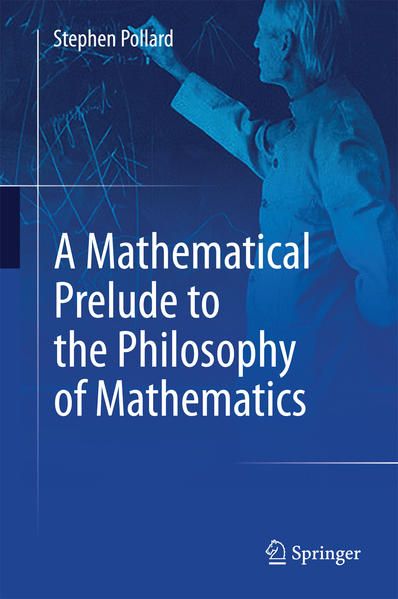A Mathematical Prelude to the Philosophy of Mathematics - Coverbild
