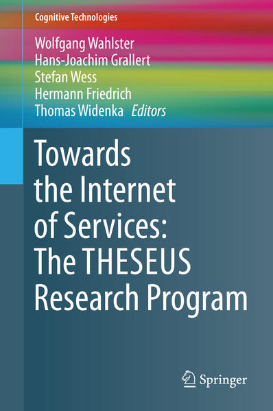 Towards the Internet of Services: The THESEUS Research Program - Coverbild