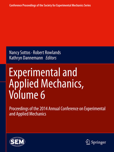 Experimental and Applied Mechanics, Volume 6 - Coverbild