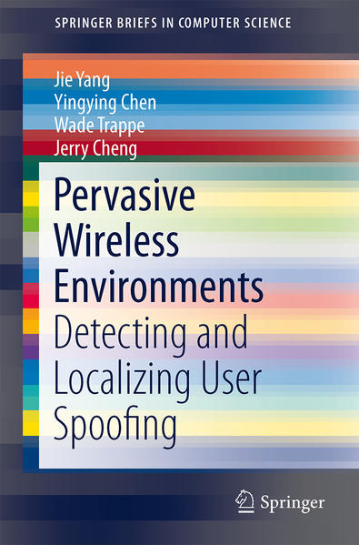 Pervasive Wireless Environments: Detecting and Localizing User Spoofing - Coverbild