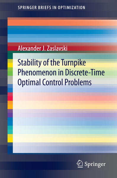 Stability of the Turnpike Phenomenon in Discrete-Time Optimal Control Problems - Coverbild