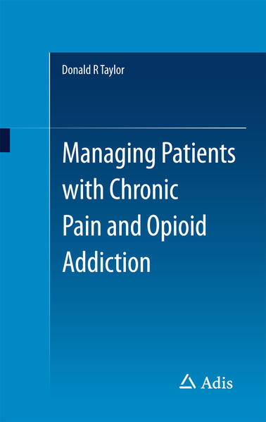 Managing Patients with Chronic Pain and Opioid Addiction - Coverbild