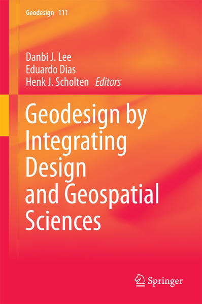 Geodesign by Integrating Design and Geospatial Sciences - Coverbild
