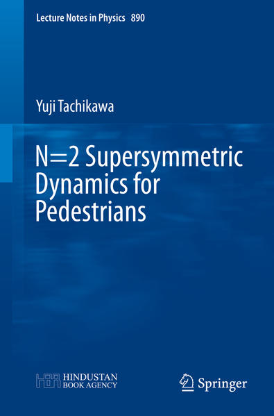 N=2 Supersymmetric Dynamics for Pedestrians - Coverbild