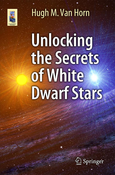 Unlocking the Secrets of White Dwarf Stars - Coverbild