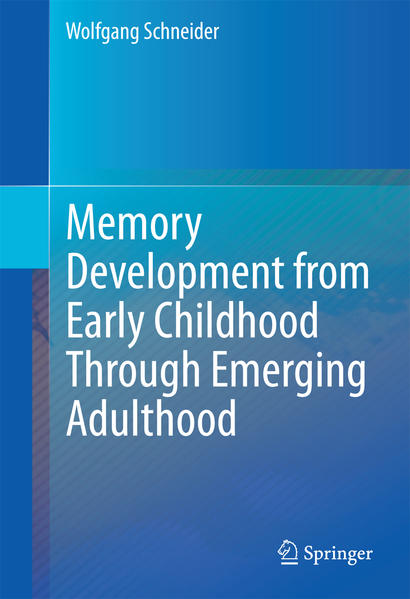 Memory Development from Early Childhood Through Emerging Adulthood - Coverbild
