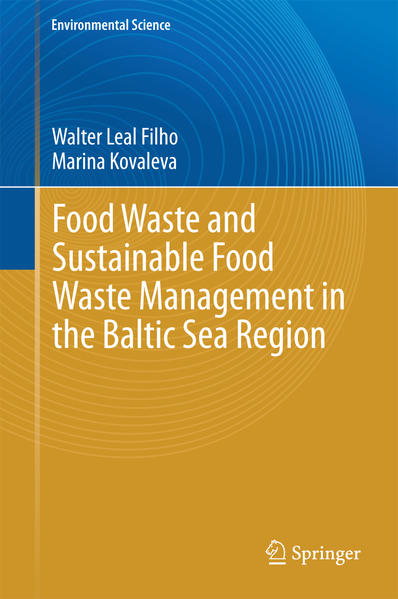 Food Waste and Sustainable Food Waste Management in the Baltic Sea Region - Coverbild