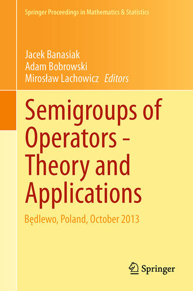 Semigroups of Operators -Theory and Applications - Coverbild