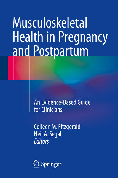 Musculoskeletal Health in Pregnancy and Postpartum von Colleen Fitzgerald PDF Download