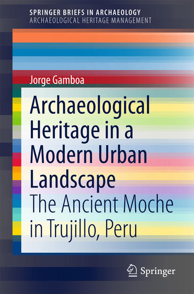 Archaeological Heritage in a Modern Urban Landscape - Coverbild