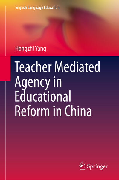Teacher Mediated Agency in Educational Reform in China - Coverbild