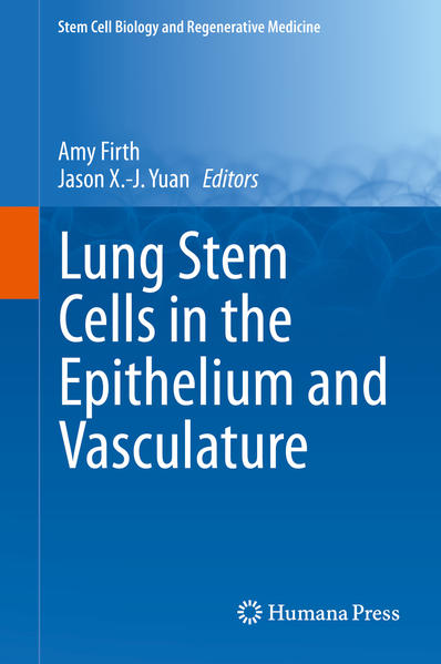 Lung Stem Cells in the Epithelium and Vasculature PDF Herunterladen