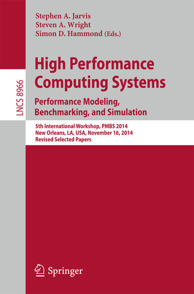 High Performance Computing Systems. Performance Modeling, Benchmarking, and Simulation - Coverbild