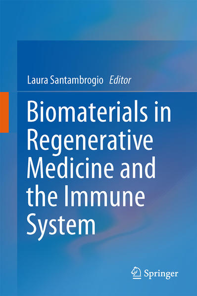 Biomaterials in Regenerative Medicine and the Immune System - Coverbild